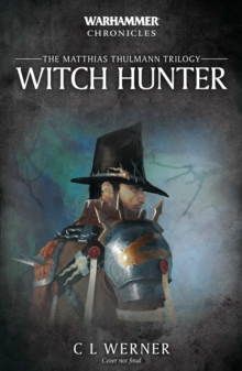 Witch Hunter : The Mathias Thulmann Trilogy, Paperback / softback Book