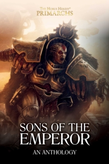 Sons of the Emperor: An Anthology, Hardback Book