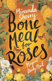 Bone Meal for Roses, Paperback Book