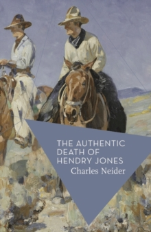 The Authentic Death of Hendry Jones, Paperback Book