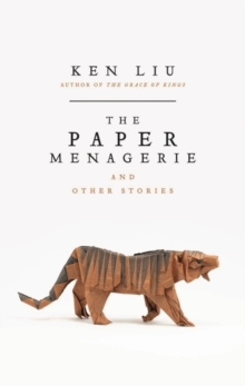 The Paper Menagerie, Paperback Book