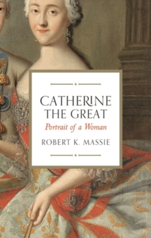 Catherine the Great : Portrait of a Woman, Paperback / softback Book