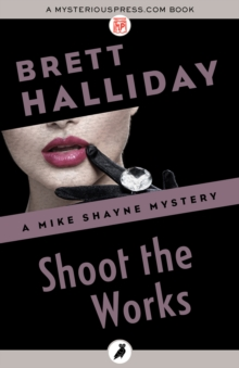 Shoot the Works, EPUB eBook