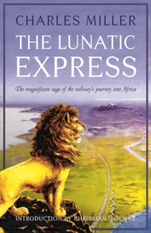 The Lunatic Express, Hardback Book
