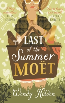 Last of the Summer Moet : A sparkling rom-com for that will make you laugh out loud, Hardback Book