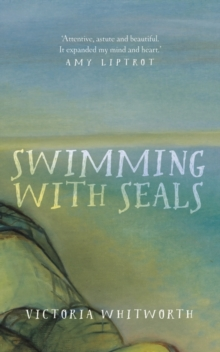 Swimming with Seals, Hardback Book