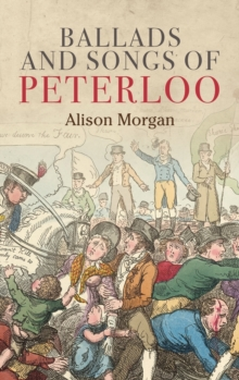 Ballads and Songs of Peterloo, Hardback Book