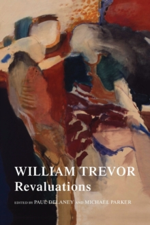 William Trevor : Revaluations, Paperback Book