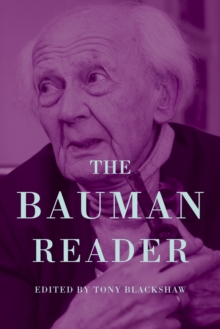 The New Bauman Reader : Thinking Sociologically in Liquid Modern Times, Paperback Book