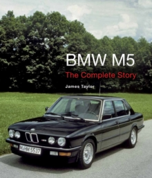 BMW M5 : The Complete Story, EPUB eBook