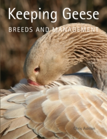 Keeping Geese : Breeds and Management, EPUB eBook