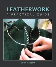 Leatherwork : A Practical Guide, EPUB eBook