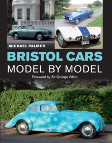Bristol Cars Model by Model, Hardback Book
