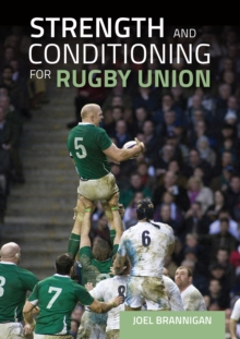 Strength and Conditioning for Rugby Union, Paperback / softback Book