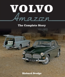 Volvo Amazon : The Complete Story, Hardback Book
