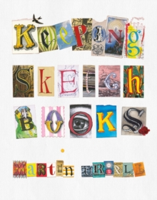 Keeping Sketchbooks, Paperback / softback Book