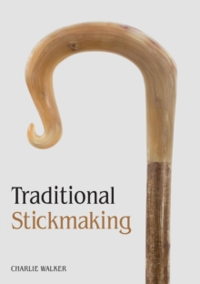 Traditional Stickmaking, Paperback / softback Book