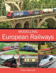 Modelling European Railways, Paperback / softback Book