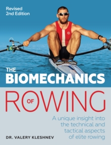 The Biomechanics of Rowing, Paperback Book