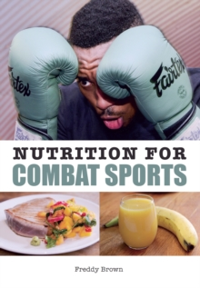 Nutrition for Combat Sports, Paperback / softback Book