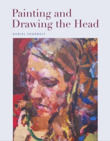 Painting and Drawing the Head, Paperback / softback Book