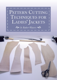 Pattern Cutting Techniques for Ladies' Jackets, Paperback Book