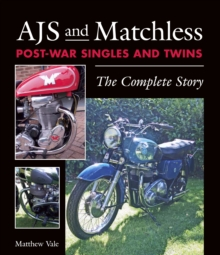AJS and Matchless Post-War Singles and Twins : The Complete Story, EPUB eBook