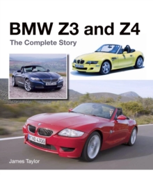 BMW Z3 and Z4 : The Complete Story, Hardback Book