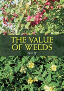 The Value of Weeds, Paperback Book