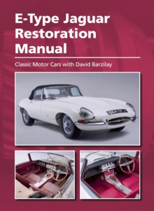 E-Type Jaguar Restoration Manual, Hardback Book