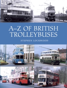 A-Z of British Trolleybuses, Hardback Book