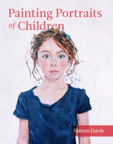 Painting Portraits of Children, Paperback Book