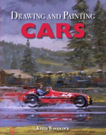 Drawing and Painting Cars, Paperback Book