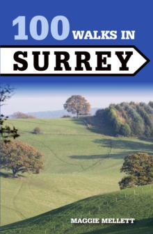 100 Walks in Surrey, Paperback Book