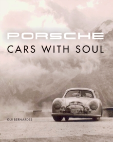 Porsche : Cars with Soul, Hardback Book