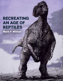 Recreating an Age of Reptiles, Paperback Book