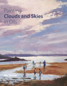 Painting Clouds and Skies in Oils, Paperback Book