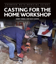 Casting for the Home Workshop, Hardback Book