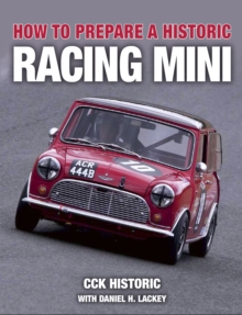 How to Prepare a Historic Racing Mini, Paperback / softback Book