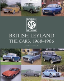 British Leyland : The Cars, 1968-1986, Hardback Book