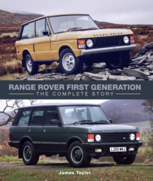 Range Rover First Generation : The Complete Story, Hardback Book