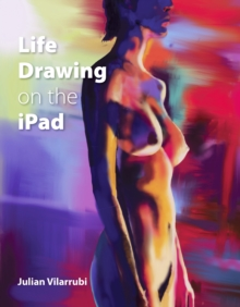 Life Drawing on the iPad, Paperback / softback Book