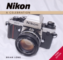Nikon : A Celebration - Third Edition, Hardback Book