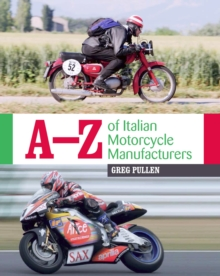 A-Z of Italian Motorcycle Manufacturers, Hardback Book