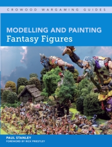 Modelling and Painting Fantasy Figures, Paperback / softback Book
