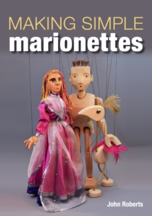 Making Simple Marionettes, Paperback / softback Book
