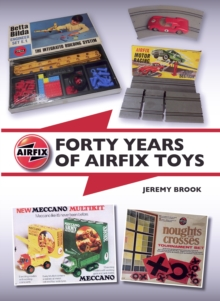 Forty Years of Airfix Toys, Hardback Book
