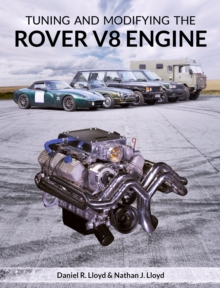 Tuning and Modifying the Rover V8 Engine, Paperback / softback Book
