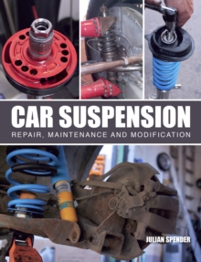 Car Suspension : Repair, Maintenance and Modification, Paperback / softback Book