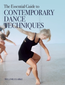 The Essential Guide to Contemporary Dance Techniques, EPUB eBook